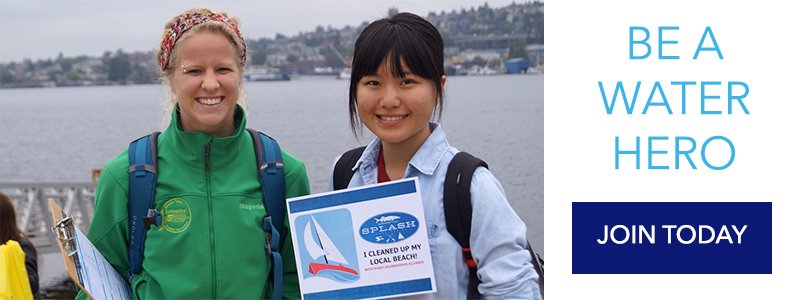 """A photo of two volunteers smiling with a sign that says """"I cleaned up my local beach."""" Next to the photo is text in all caps: Be A Water Hero and a blue button that says Join Today."""